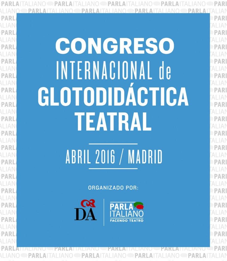 II CONGRESO INTERNACIONAL DE GLOTODIDÁCTICA TEATRAL EN ESPAÑA_LADANTEMADRID