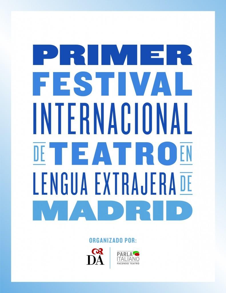 PRIMER FESTIVAL INTERNACIONAL DE TEATRO EN LENGUA EXTRANJERA DE MADRID_LADANTEMADRID