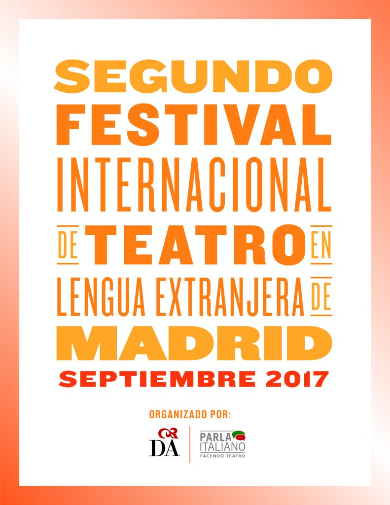 II FESTIVAL INTERNACIONAL DE TEATRO EN LENGUA EXTRANJERA DE MADRID_realizado por Donatella Madrigal Danzi