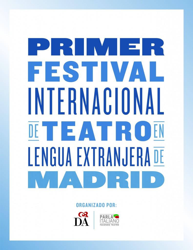 PRIMER FESTIVAL INTERNACIONAL DE TEATRO EN LENGUA EXTRANJERA DE MADRID_creado y coordinado por Donatella Danzi